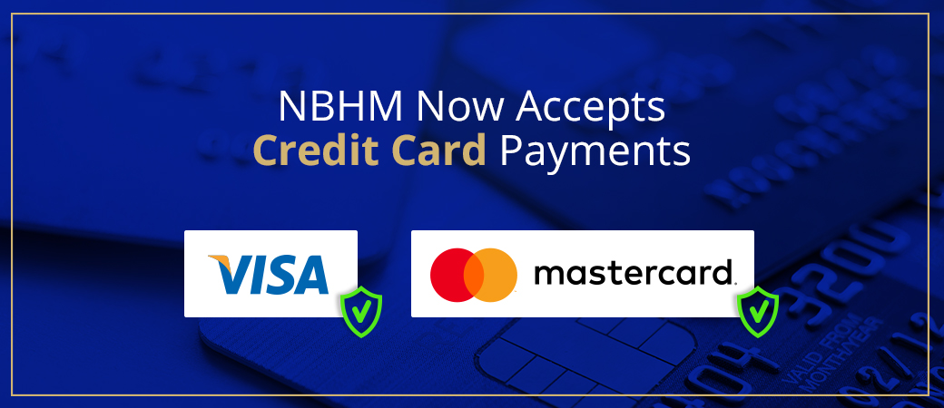 NBHM Now Accepts Credit Card Payments