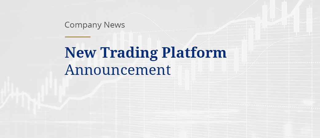 New Trading Platform Announcement